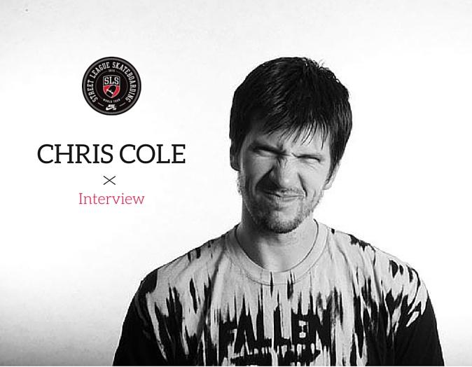 Chris Cole Interview: Street League Super Crown 2015